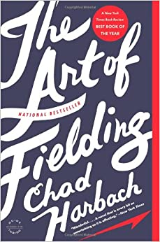 Chad Harbach - The Art of Fielding