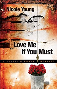 Love Me If You Must by Nicole Young ebook deal