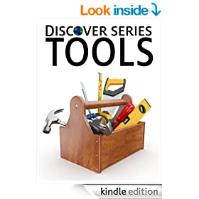 Tools: Discover Series Picture Book for Children (Kindle Kids Library)