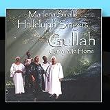 Gullah - Carry Me Home