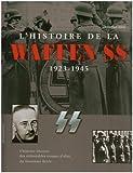 echange, troc Christopher Ailsby - L'histoire de la Waffen SS : 1923-1945