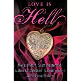 Love Is Hellby Scott Westerfeld