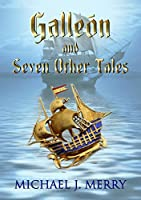 Galleón and Seven Other Tales