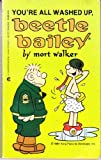 You're All Washed Up, Beetle Bailey (0441052983) by Walker, Mort