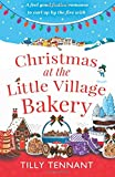 img - for Christmas at the Little Village Bakery: A feel good festive romance to curl up by the fire with (Honeybourne) (Volume 2) book / textbook / text book