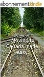 Moving to Canada made EASY (English E...