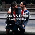 Skins &amp; Punks: Lost Archives, 1979-1985