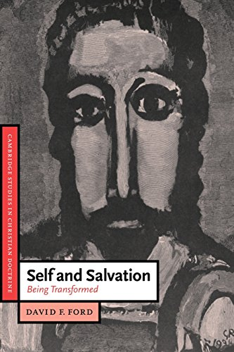 Self and Salvation: Being Transformed (Cambridge Studies in Christian Doctrine)