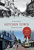 Hugh Madgin Hitchin Town Through Time