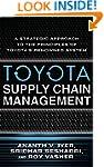 Toyota Supply Chain Management: A Str...