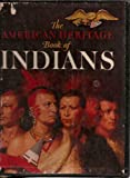 img - for The American Heritage Book of Indians (With Slipcase) book / textbook / text book