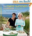 The Maine Summers Cookbook: Recipes f...
