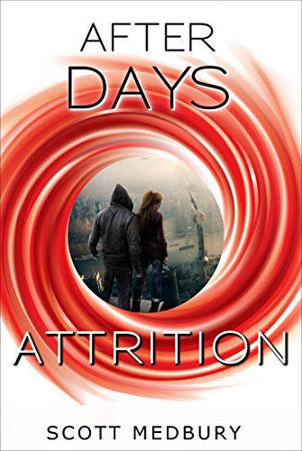 Attrition (The After Days Trilogy Book 3) PDF