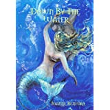 Down by the Waterby Joanne Benford
