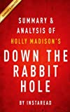 img - for Summary & Analysis of Holly Madison's Down the Rabbit Hole: Curious Adventures and Cautionary Tales of a Former Playboy Bunny book / textbook / text book