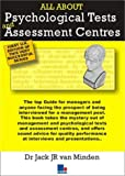 img - for All About Psychological Tests and Assessment Centres by Jack Van Minden (2004-02-21) book / textbook / text book