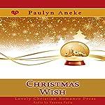 Christmas Wish | Paulyn Aneke