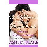 The Billionaire's Desire Bonus Book 4 Part 2 of 2:  Always and Forever (The Hunter Family 5) ~ Ashley Blake