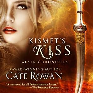 Kismet's Kiss: A Fantasy Romance Audiobook