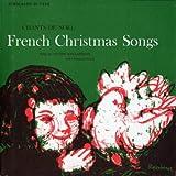 French Christmas Songs: Chants De Noel