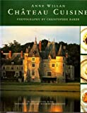 Chateau Cuisine (1850297061) by Willan, Anne