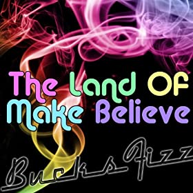 The Land Of Make Believe