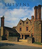 img - for Lutyens: The Work of the English Architect Sir Edwin Lutyens (1869-1944) book / textbook / text book