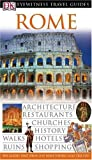Dorling Kindersley Rome (DK Eyewitness Travel Guide)