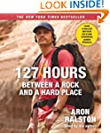 127 Hours Movie Tie- In: Between a Ro...