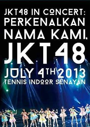 JKT48「はじめまして。JKT48と申します。」<コンサートDVD>日本向け特別盤