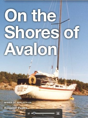 Benjamin Pearce - On the Shores of Avalon (Waves of Reflections) (English Edition)