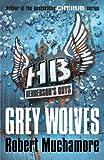 Grey Wolves (Henderson`s Boys Book 4)