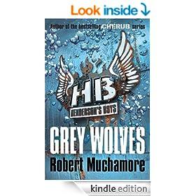 Henderson's Boys: Grey Wolves