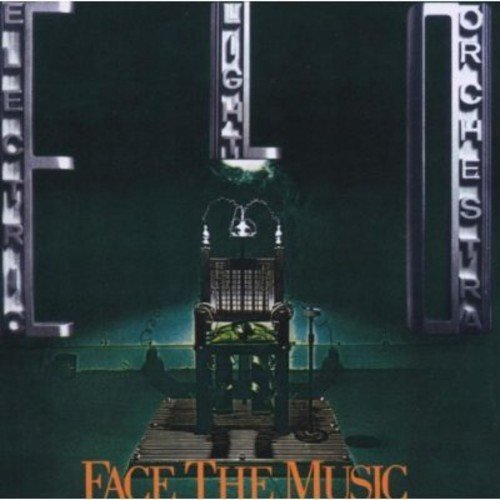 Face the Music by Electric Light Orchestra (2006-05-03)