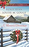 img - for A Western Christmas: Yuletide Lawman\Yuletide Reunion (Love Inspired Historical) book / textbook / text book