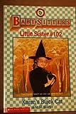 Karen's Black Cat (Baby-Sitters Little Sister #102) (0590500546) by Martin, Ann M.