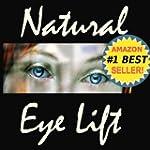 Natural Eyelift - Natural Eye Lift Ho...
