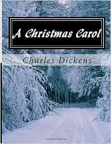 A Christmas Carol: Charles Dickens: 9781493680948: Amazon.com: Books