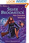 To Ride a Silver Broomstick: New Gene...
