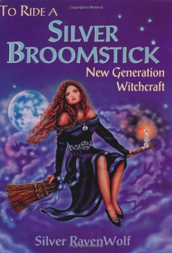Best Price To Ride A Silver Broomstick New Generation Witchcraft087542869X
