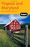 Fodor s Virginia and Maryland: with Washington, D.C. (Travel Guide)