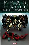 Fear itself : Deadpool/Fearsome Four