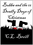 Bubba and the 12 Deadly Days of Christmas
