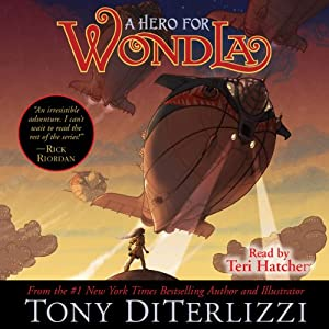 A Hero for WondLa | [Tony DiTerlizzi]