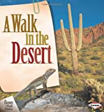 img - for A Walk in the Desert (Biomes of North America) book / textbook / text book