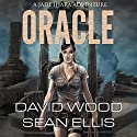 Oracle: Jade Ihara Adventures Book 1 (       UNABRIDGED) by David Wood, Sean Ellis Narrated by Jeffrey Kafer