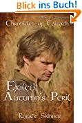 Exiled: Autumn's Peril-Book One (The Chronicles of Caleath 1) (English Edition)