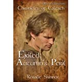 Exiled: Autumn's Peril-Book One (The Chronicles of Caleath) ~ Rosalie Skinner