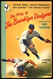 img - for The Story of the Brooklyn Dodgers book / textbook / text book