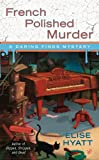 img - for French Polished Murder (A Daring Finds Mystery) book / textbook / text book